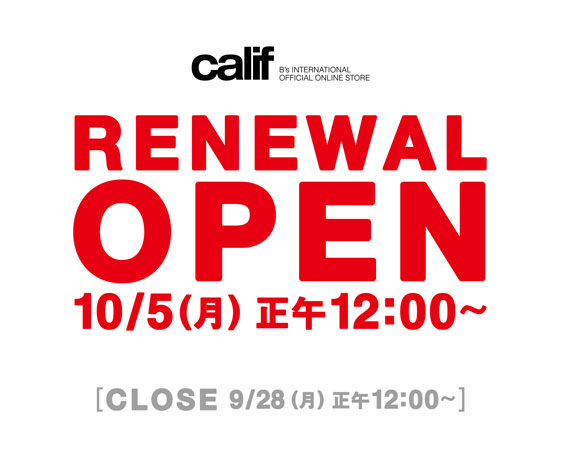official online store calif サイトリニューアルのお知らせ news